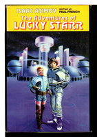 THE ADVENTURES OF LUCKY STARR: David Starr Space Ranger; Lucky Starr and the Pirates of the Asteroids;  Lucky Starr and the Oceans of Venus. by Asimov, Isaac (writing as Paul French).