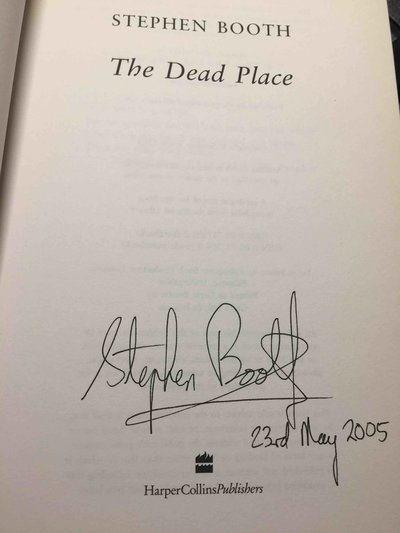 THE DEAD PLACE. by Booth, Stephen,