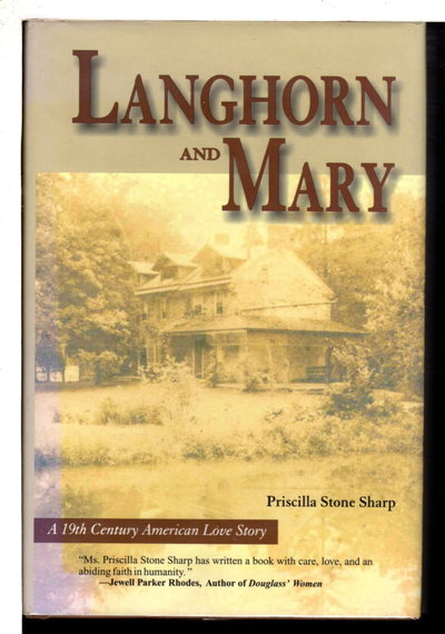 LANGHORN AND MARY; A 19th Century American Love Story. by Sharp, Priscilla Stone.