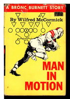 MAN IN MOTION: A Bronc Burnett Story #15. by McCormick, Wilfred.