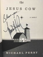 THE JESUS COW. by Perry, Michael.