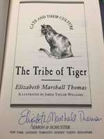 THE TRIBE OF TIGER : Cats and Their Culture. by Thomas, Elizabeth Marshall,
