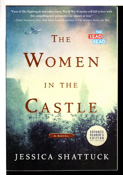 THE WOMEN IN THE CASTLE. by Shattuck, Jessica.