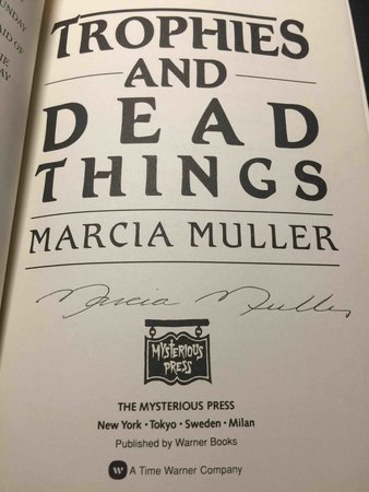 TROPHIES AND DEAD THINGS. by Muller, Marcia
