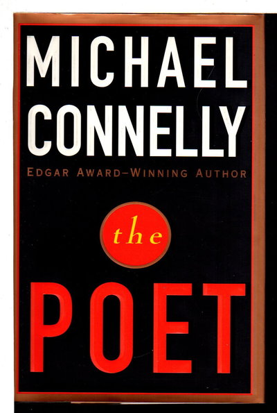 THE POET. by Connelly, Michael.