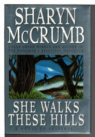 SHE WALKS THESE HILLS. by MCCrumb, Sharyn.
