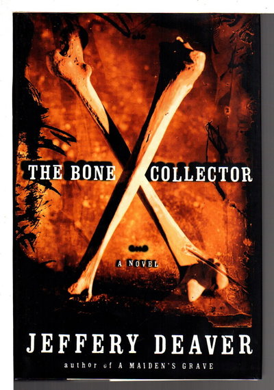 THE BONE COLLECTOR. by Deaver, Jeffery.