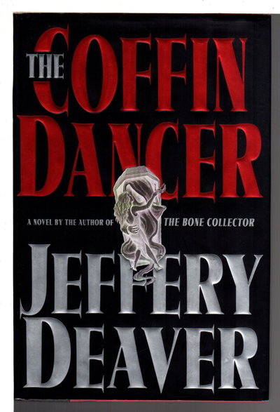 THE COFFIN DANCER. by Deaver, Jeffery.