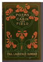POEMS OF CABIN AND FIELD. by Dunbar, Paul Laurence.