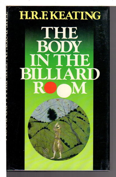 THE BODY IN THE BILLIARD ROOM. by Keating, H. R. F.