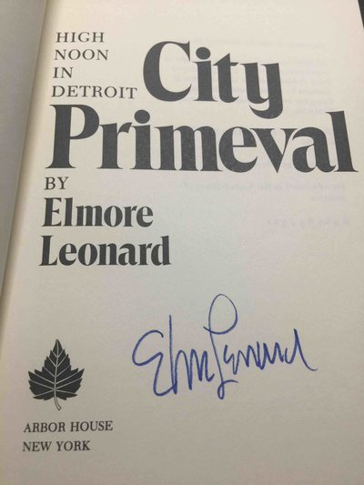CITY PRIMEVAL: High Noon in Detroit. by Leonard, Elmore.