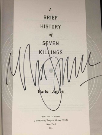 A BRIEF HISTORY OF SEVEN KILLINGS. by James, Marlon.
