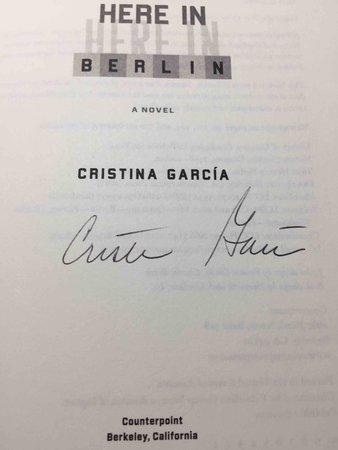 HERE IN BERLIN. by Garcia, Cristina.