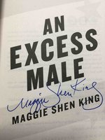 AN EXCESS MALE. by King, Maggie Shen.