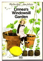 LINNEA'S WINDOWSILL GARDEN. by Bjork, Christina (illustrated by Lena Anderson.)