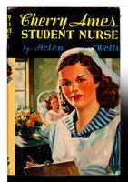 CHERRY AMES, STUDENT NURSE (# 1). by Wells, Helen.