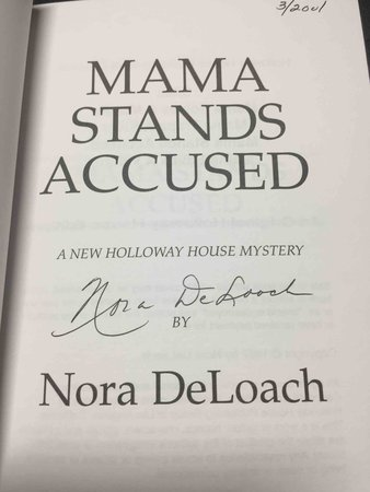 MAMA STANDS ACCUSED. by DeLoach, Nora (1940-2001)