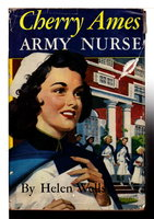 CHERRY AMES, ARMY NURSE (#3 in series). by Wells, Helen.