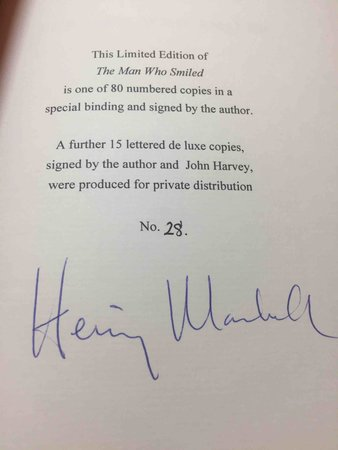 THE MAN WHO SMILED. by Mankell, Henning. Appreciation by John Harvey.