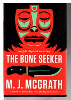 THE BONE SEEKER: An Edie Kiglatuk Mystery. by McGrath, M. J.