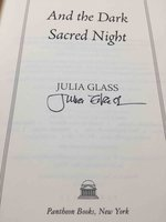 AND THE DARK SACRED NIGHT. by Glass, Julia.