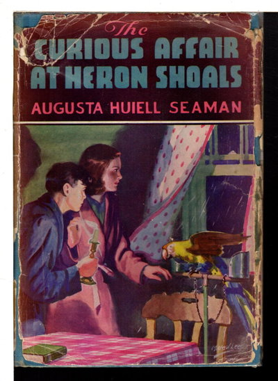 THE CURIOUS AFFAIR AT HERON SHOALS. by Seaman, Augusta Huiell.