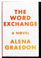 THE WORD EXCHANGE. by Graedon, Alena.