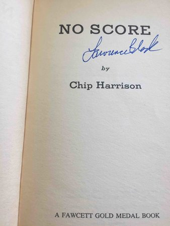 NO SCORE. by [Block, Lawrence] Harrison, Chip.