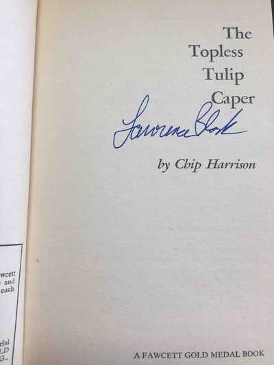 THE TOPLESS TULIP CAPER. by [Block, Lawrence] Harrison, Chip.
