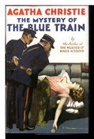 THE MYSTERY OF THE BLUE TRAIN.  by Christie, Agatha.