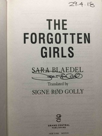 THE FORGOTTEN GIRLS. by Blaedel, Sara.