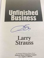UNFINISHED BUSINESS. by Strauss, Larry.