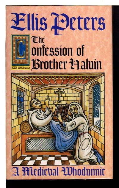 THE CONFESSION OF BROTHER HALUIN. by Peters, Ellis