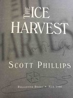 THE ICE HARVEST. by Phillips, Scott.