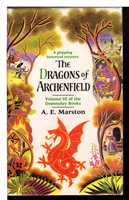 THE DRAGONS OF ARCHENFIELD.  by Marston, Edward (pseudonym of Keith Miles)