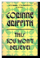 THIS YOU WON'T BELIEVE! by Griffith, Corinne.