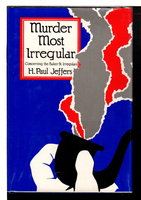 MURDER MOST IRREGULAR. by Jeffers, H. Paul.