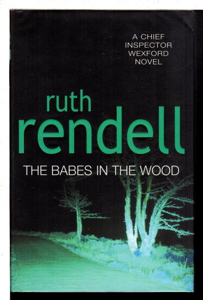 BABES IN THE WOODS. by Rendell, Ruth