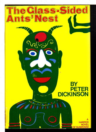 THE GLASS-SIDED ANT'S NEST. by Dickinson, Peter.