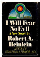 I WILL FEAR NO EVIL. by Heinlein, Robert A.