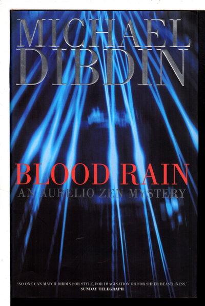 BLOOD RAIN. by Dibdin, Michael.