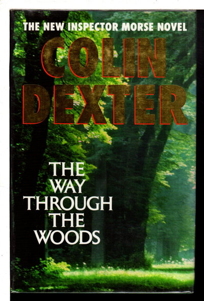 THE WAY THROUGH THE WOODS. by Dexter, Colin.