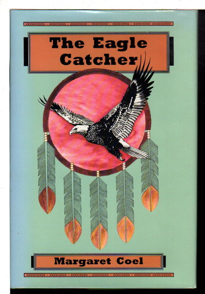 THE EAGLE CATCHER. by Coel, Margaret.