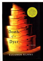 DEATH OF A DYER. by Kuhns, Eleanor.