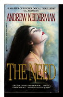 THE NEED. by Neiderman, Andrew.