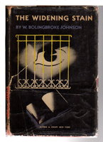 THE WIDENING STAIN. by Johnson, W. Bolingbroke (pseudonym of Morris Bishop 1893-1973)