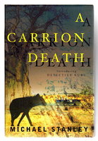 A CARRION DEATH: Introducing Detective Kubu. by Stanley, Michael (Michael Sears and Stanley Trollip.)