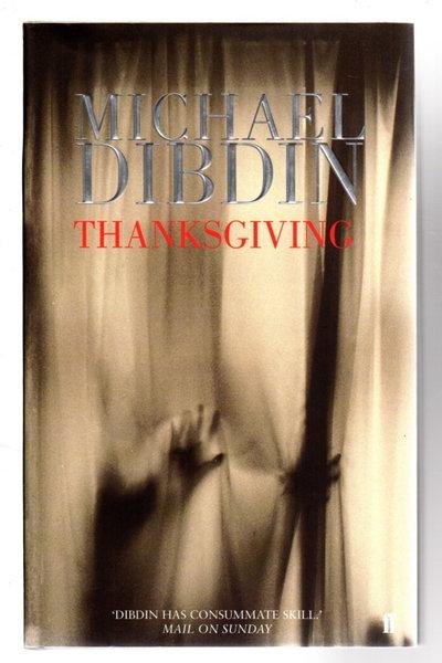 THANKSGIVING. by Dibdin, Michael.