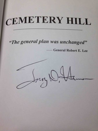 "CEMETERY HILL:  ""The General Plan was Unchanged"" by Harman, Troy D."