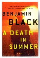 A DEATH IN SUMMER. by Black, Benjamin (pseudonym for John Banville)